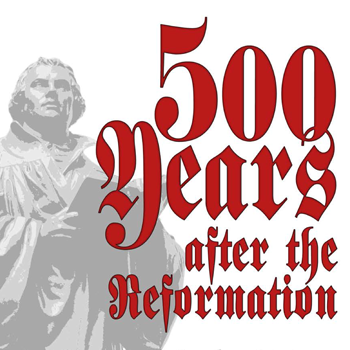 Graphic with text: 500 years after the reformation