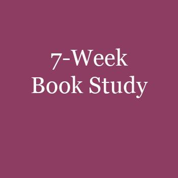 7 week Book study