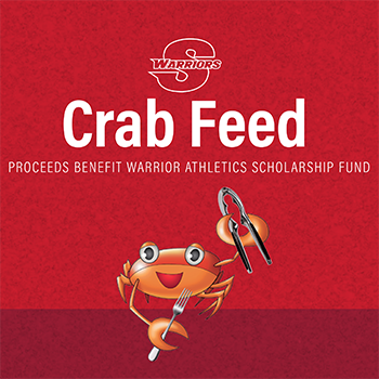 Crab Feed, Proceeds benefit Warrior Athletics Scholarship Fund