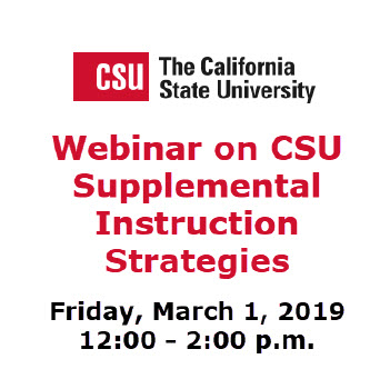 Webinar on CSU Supplemental instruction Strategies Register by February 15, 2019