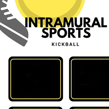 graphic with text: Intramural Sports, Kickball