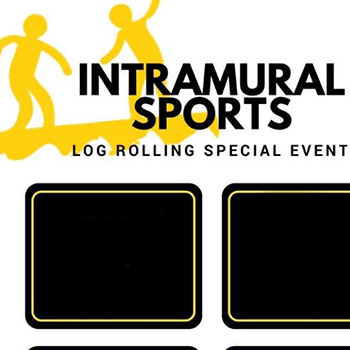 graphic with text: Intramural Sports, Log Rolling Special Event