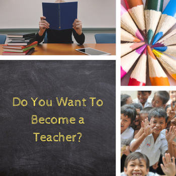 Do you want be a teacher