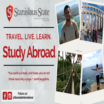 Graphic with pictures of different travel places and text: Stanislaus state, travel. live. learn. Study abroad. The world is a book, and those who do not travel read only a page - Saint Augustine