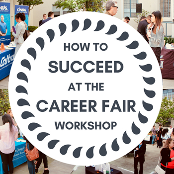 How to Succeed at the Career Fair Workshop