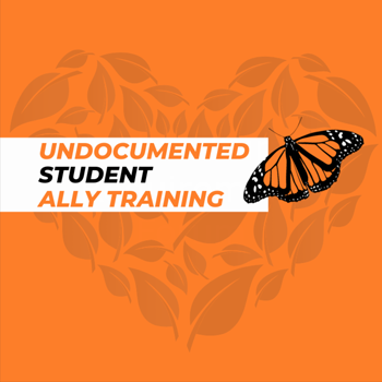 Undocumented Student Ally Training. Monarch Butterfly. Heart.