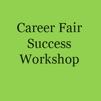 Career Fair Success Workshop