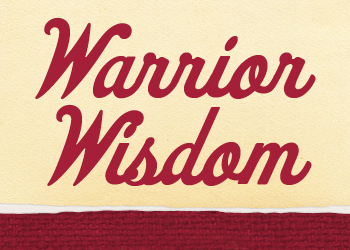 graphic with text: Warrior Wisdom