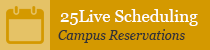 25Live Scheduling - Campus Reservations