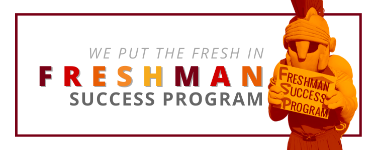 We put the Fresh in Freshman success porgram