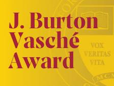 J. Burton Vasche Award.