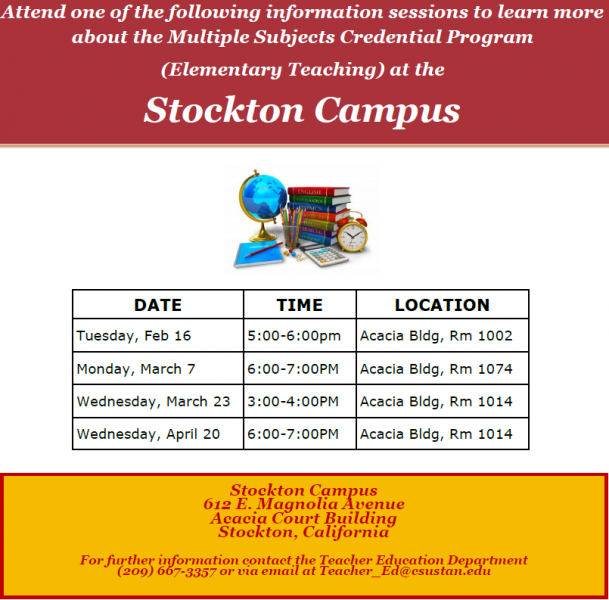 attend on of the following information sessions to learn more about the multiple subject credential program (elementary teaching) at the stockton campus