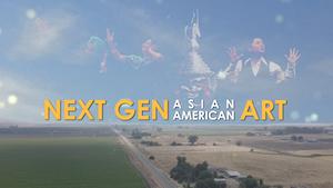 Poster for Next Gen Asian American Art