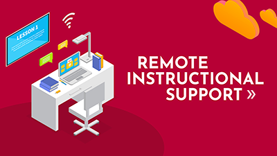 Remote Instructional Support