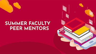 Summer Faculty Peer Mentors
