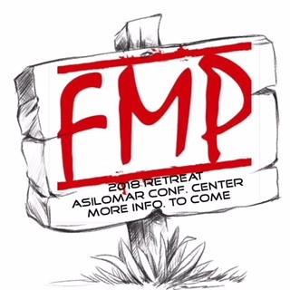 """FMP Retreat Picture """"FMP 2018 retreat Asilomar Conf. center more info to come"""""""