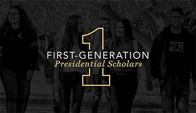 First-Generation Presidential Scholars