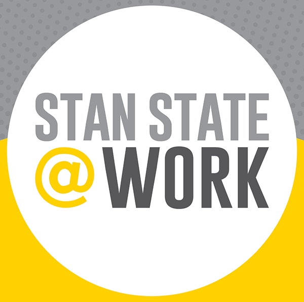 Stan State @ Work