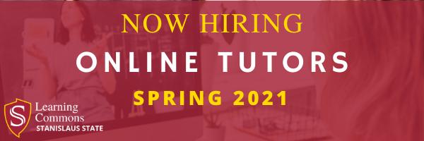 Now Hiring Online Tutors for Spring 2021