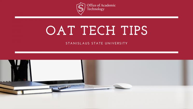 OAT TEACH Tips Stanislaus State University