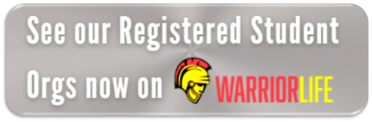 see our registered student orgs now on WarriorLife