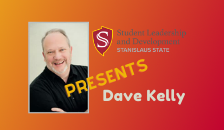 Student Leadership and Development Presents Dave Kelly