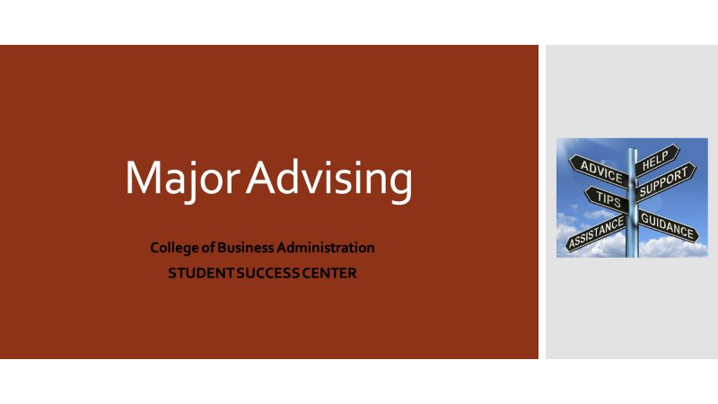 Major Advising, College of Business Administration, Student Success Center
