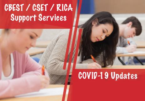 CBEST / CSET / RICA Support Services & COVID-19 Updates