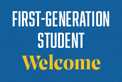 First-Generation Student Welcome