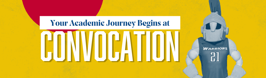 Your Academic Journey Begins at Convocation. Titus.