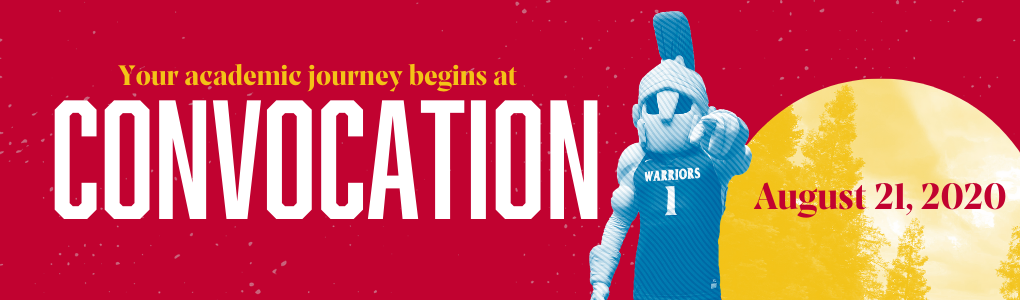 Your academic journey begins at convocation, August 21, 2020