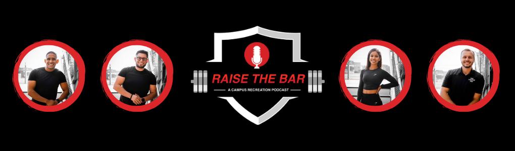 raise the bar, a campus recreation podcast