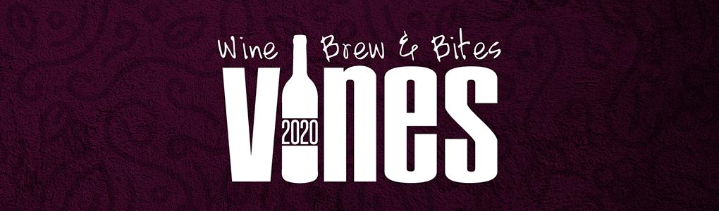 Vines 2020 - Wine, Brew & Bites