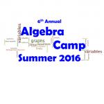 6th Annual Algebra Camp 2016