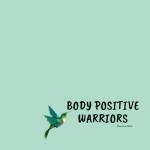 Body Positive Warriors Stanislaus State