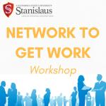 Network to Get Work Workshop