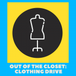 Out Of The Closet: Clothing Drive