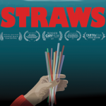 STRAWS, a documentary about the impact of single use plastics