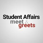 VP of Student Affairs Meet & Greet