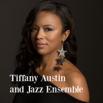 Jazz Ensemble with guest Tiffany Austin