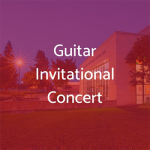 Stan State Guitar Invitational Concert