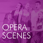 graphic with text: Opera Scenes