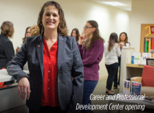 Career and Professional Development Center opening