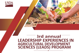 3rd Annual Leadership Experiences in Agricultural Development & Sciences (LEADS) Program. USDA Grant.