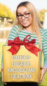 College of Education, Kinesiology and Social Work