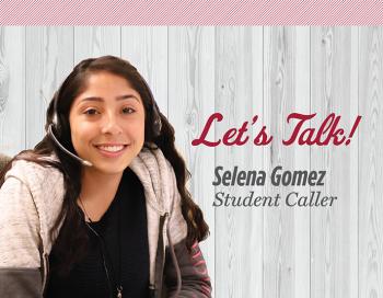 Let's Talk!  - Selena Gomez, Student Caller