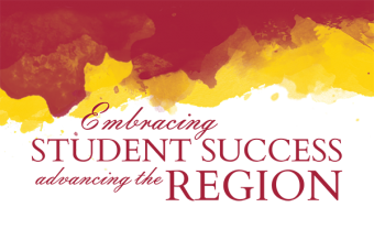 Embracing Student Success Advancing the Region