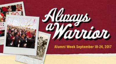 graphic with text: Always a Warrior, Alumni Week September 18-24, 2017
