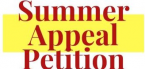Summer Appeal Petition