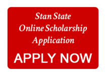 Stan State Online Scholarship Application - APPLY NOW